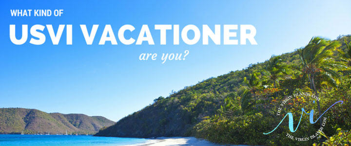 What Kind of USVI Vacationer Are You?