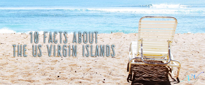 10 Interesting Facts About The US Virgin Islands